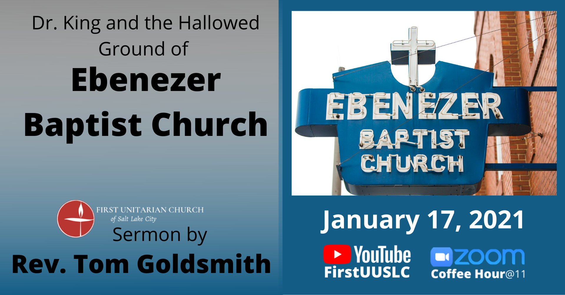 "January 17th Sermon: ""Dr. King and the Hallowed Ground of Ebenezer Baptist Church"" by Rev. Tom Goldsmith"