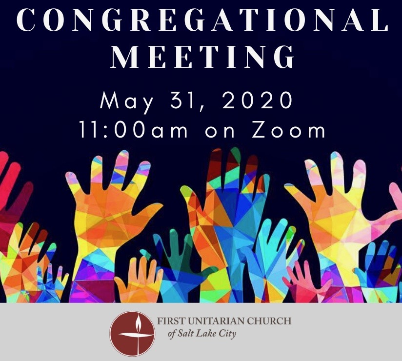 Notice of Congregational Meeting and Agenda May 31, 2020 11am