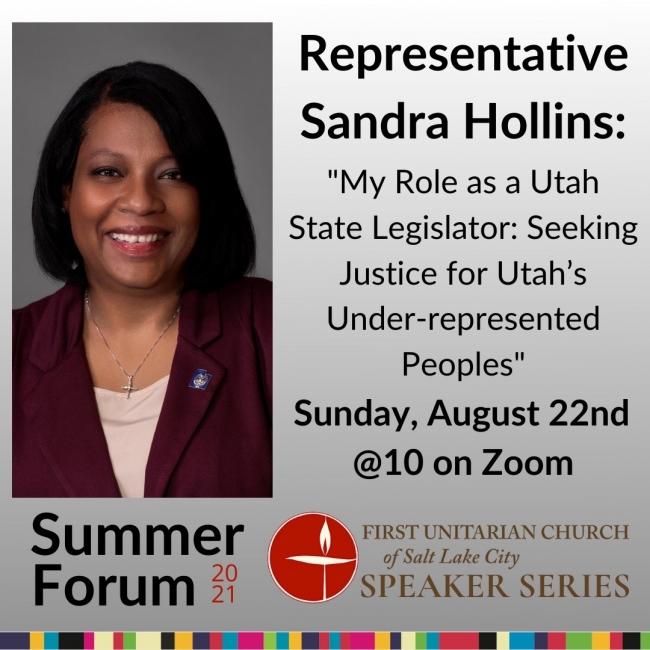 "August 22nd Summer Forum Series ""Representative Sandra Hollins"""